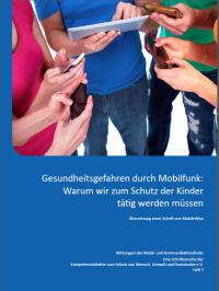 """Vorschaubild des Heftes """"Gesundheitsgefahren durch Mobilfunk - Warum wir zum Schutz der Kinder tätig werden müssen"""""""